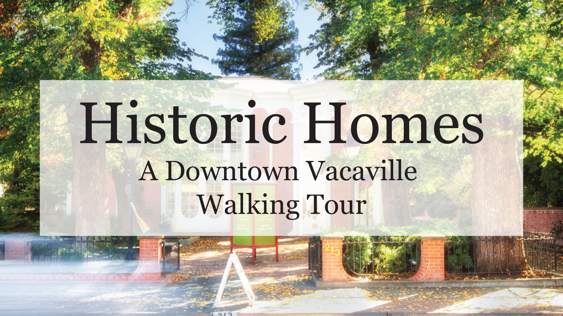 Historic Vacaville Homes Tour