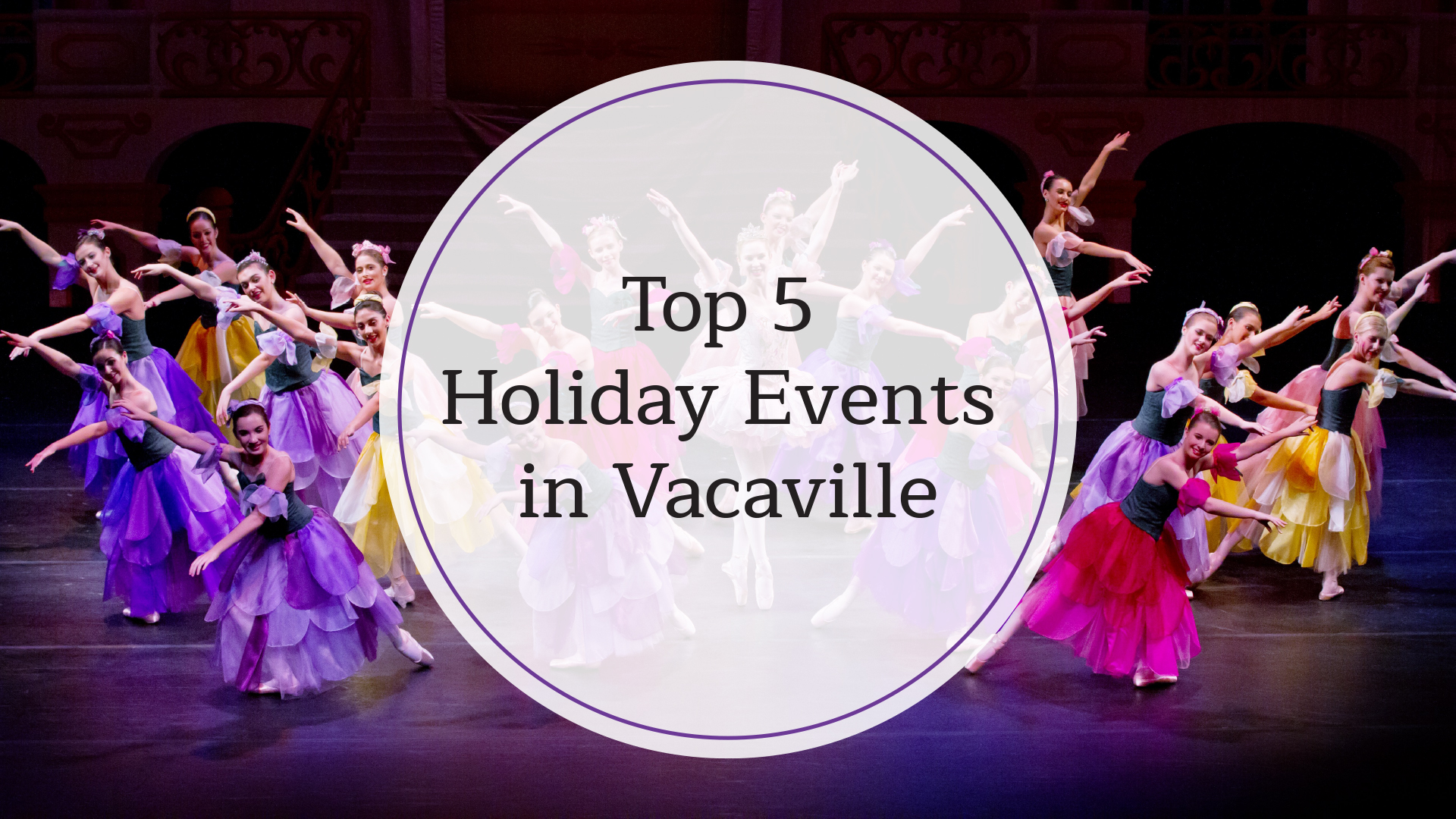 Top 5 Holiday Events in Vacaville