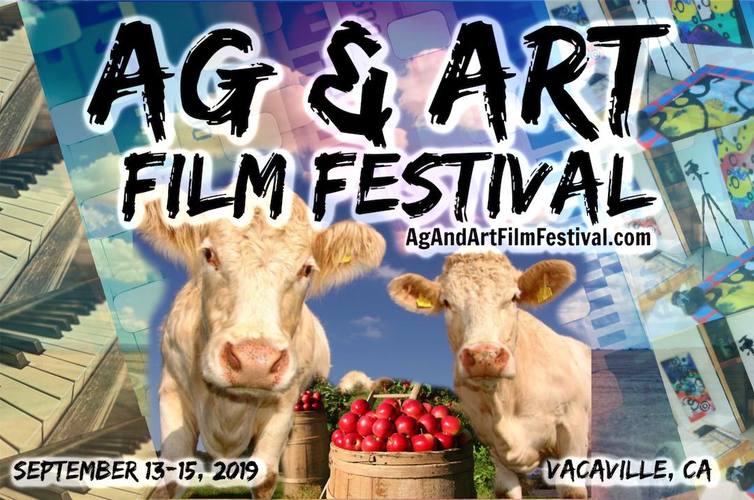 Ag & Art Film Festival Vacaville