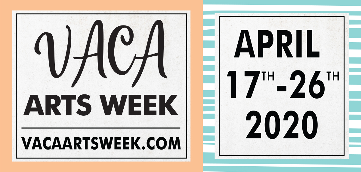 Vaca Arts Week